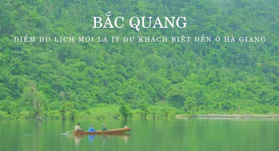Bắc Quang - Điểm du lịch mới lạ ít du khách biết đến ở Hà Giang