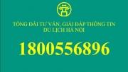 """Hà Nội: """"Đường dây nóng"""" hỗ trợ thông tin du lịch cho du khách"""